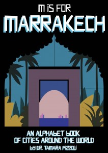 Book Cover: M Is For Marrakech by Dr. Tamara Pizzoli