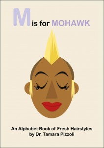 Book Cover: M Is For Mohawk by Dr. Tamara Pizzoli